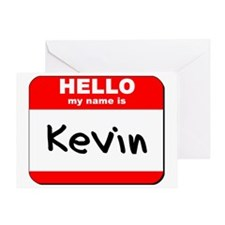 Hello my name is Kevin Greeting Card