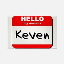 Hello my name is Keven Rectangle Magnet