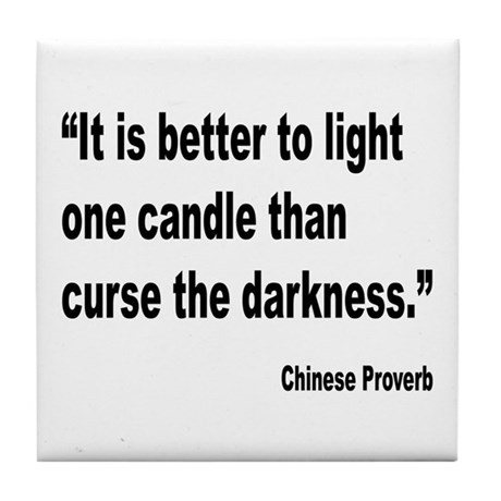 Light One Candle Chinese Proverb Tile Coaster