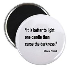 Light One Candle Chinese Proverb Magnet