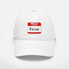 Hello my name is Keon Baseball Baseball Cap