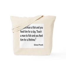Teach Man to Fish Proverb Tote Bag
