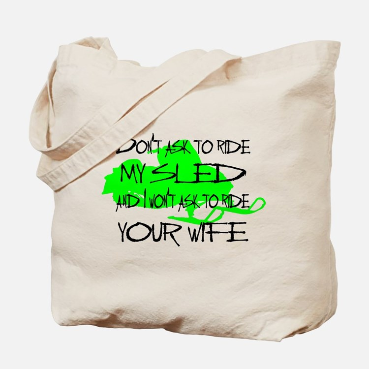 Snowmobile Don't ask Tote Bag