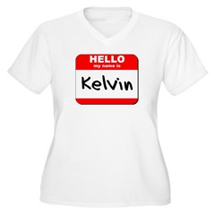 Hello my name is Kelvin T-Shirt