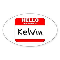 Hello my name is Kelvin Oval Sticker