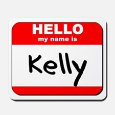 Hello my name is Kelly Mousepad