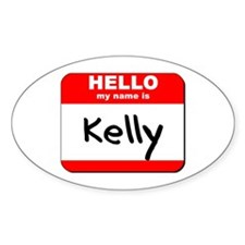 Hello my name is Kelly Oval Decal