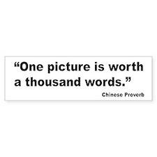 Picture Thousand Words Proverb Bumper Bumper Sticker
