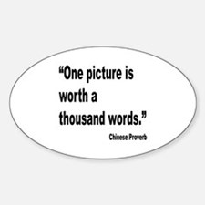 Picture Thousand Words Proverb Oval Decal