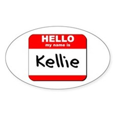 Hello my name is Kellie Oval Decal