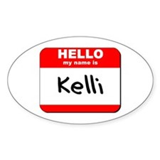 Hello my name is Kelli Oval Decal