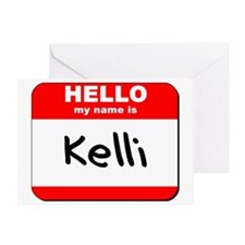 Hello my name is Kelli Greeting Card