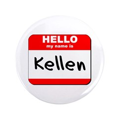 Hello my name is Kellen 3.5