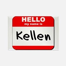 Hello my name is Kellen Rectangle Magnet