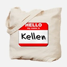 Hello my name is Kellen Tote Bag