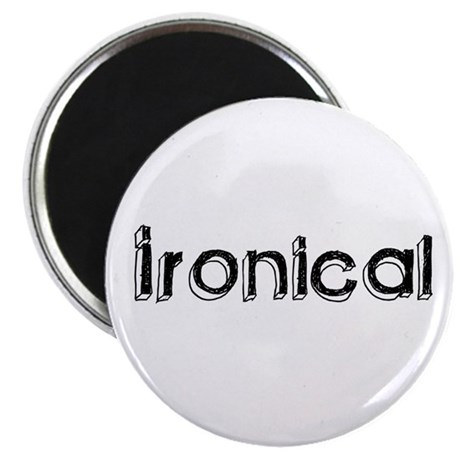 Ironical Magnet