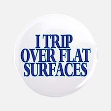 "Trip Over 3.5"" Button"