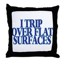Trip Over Throw Pillow