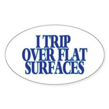 Trip Over Oval Decal