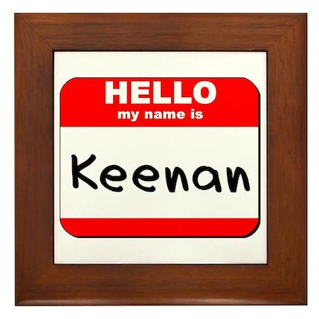 Hello my name is Keenan Framed Tile
