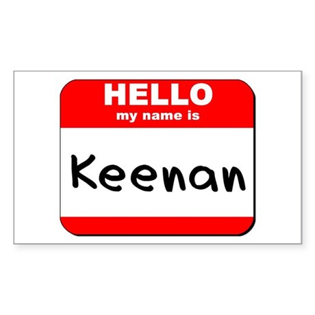 Hello my name is Keenan Rectangle Sticker