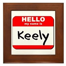 Hello my name is Keely Framed Tile