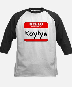 Hello my name is Kaylyn Kids Baseball Jersey