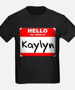 Hello my name is Kaylyn T