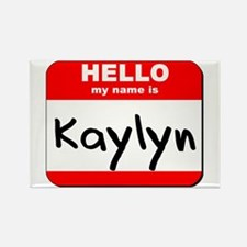Hello my name is Kaylyn Rectangle Magnet