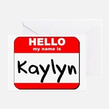 Hello my name is Kaylyn Greeting Card