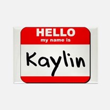 Hello my name is Kaylin Rectangle Magnet