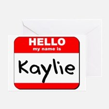 Hello my name is Kaylie Greeting Card