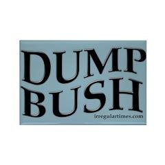 Dump Bush Rectangular Magnet