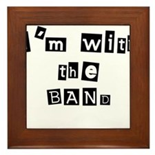 I'm with the band Framed Tile