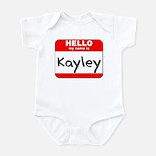 Hello my name is Kayley Infant Bodysuit