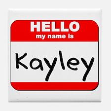 Hello my name is Kayley Tile Coaster