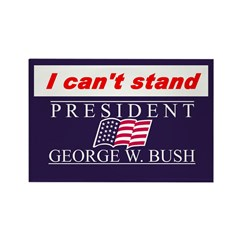 Can't Stand Bush Rectangle Magnet (10 pack)