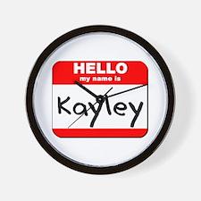 Hello my name is Kayley Wall Clock
