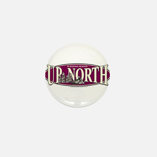 Up North Nortwoods Snowmobiler Mini Button