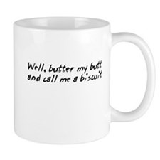 Call Me A Biscuit Mug