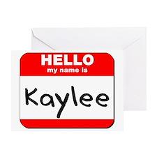 Hello my name is Kaylee Greeting Card