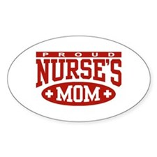 Proud Nurse's Mom Oval Decal