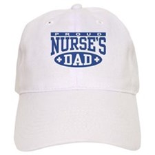 Proud Nurse's Dad Baseball Cap
