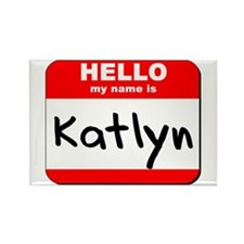 Hello my name is Katlyn Rectangle Magnet