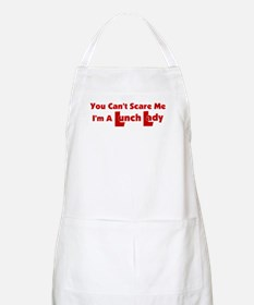 You Can't Scare Me... BBQ Apron