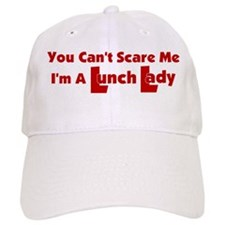 You Can't Scare Me... Baseball Cap
