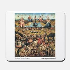 Garden of Earthly Delights Mousepad