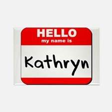 Hello my name is Kathryn Rectangle Magnet