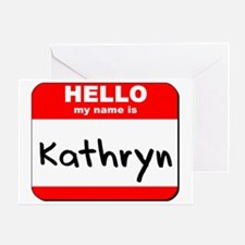 Hello my name is Kathryn Greeting Card