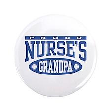 """Proud Nurse's Grandpa 3.5"""" Button"""